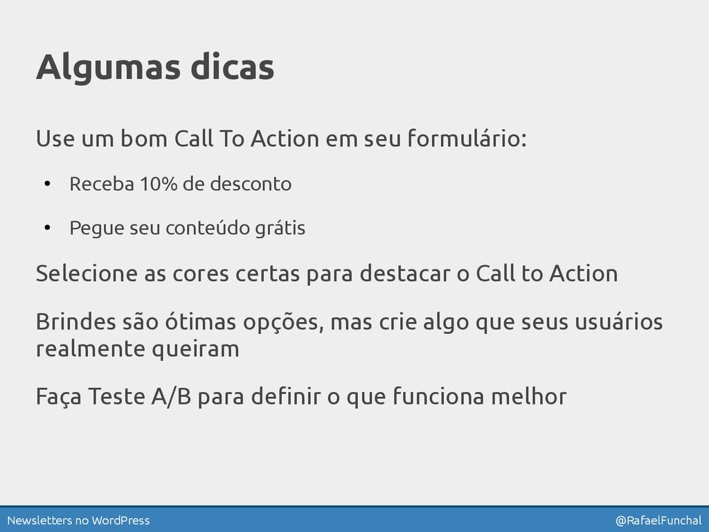 Newsletters no WordPress @RafaelFunchal Algumas...