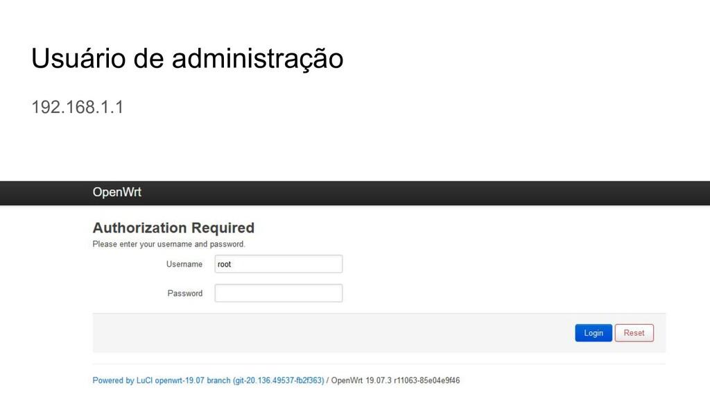 Usuário de administração 192.168.1.1