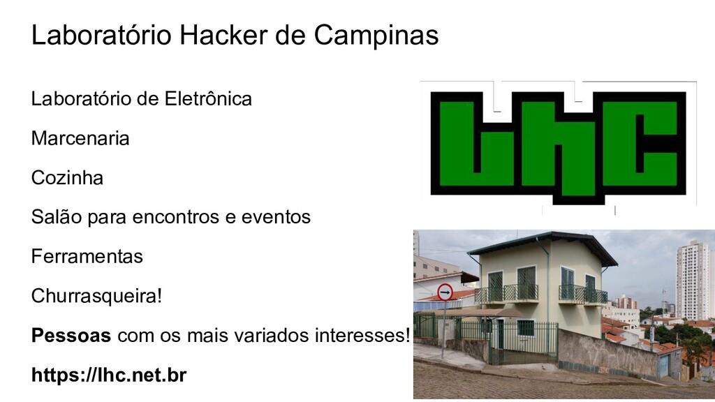 Laboratório Hacker de Campinas Laboratório de E...