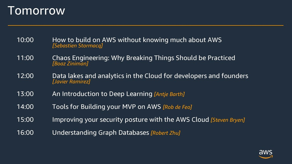 10:00 How to build on AWS without knowing much ...