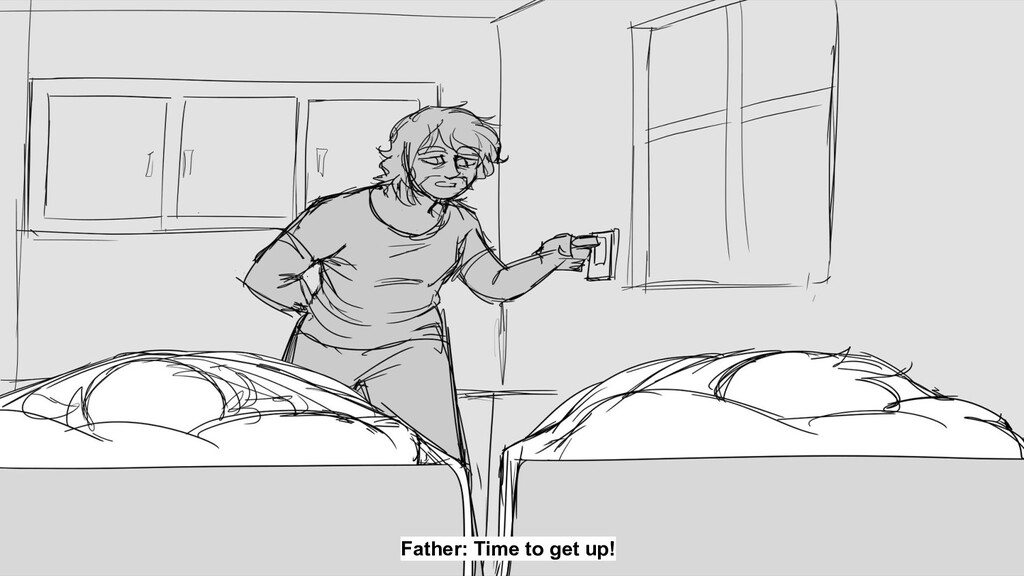 Father: Time to get up!