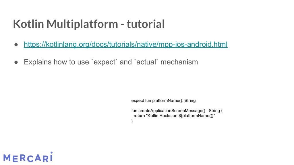 Kotlin Multiplatform - tutorial ● https://kotli...