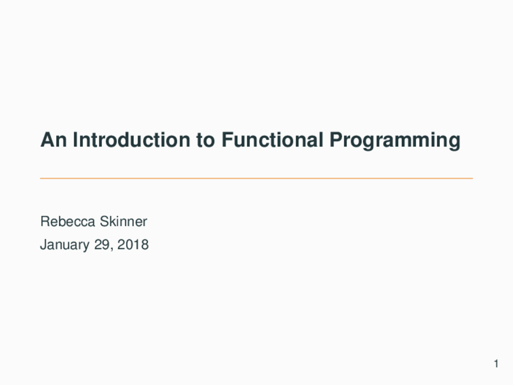 An Introduction to Functional Programming Rebec...