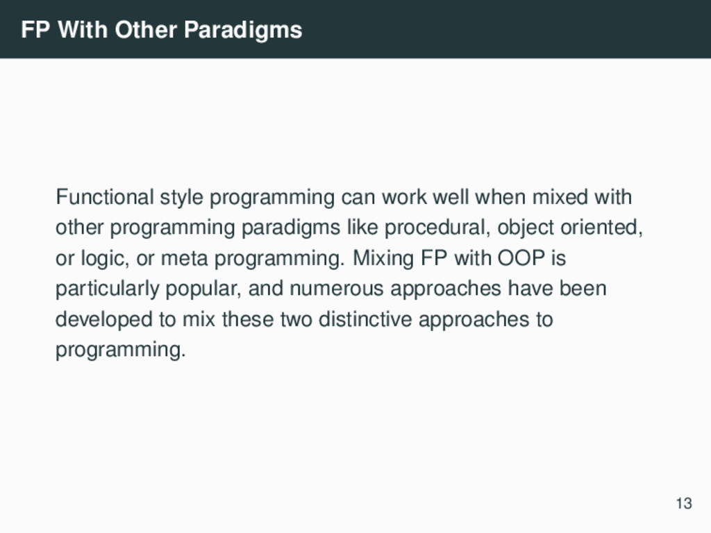 FP With Other Paradigms Functional style progra...