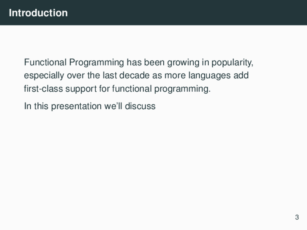 Introduction Functional Programming has been gr...