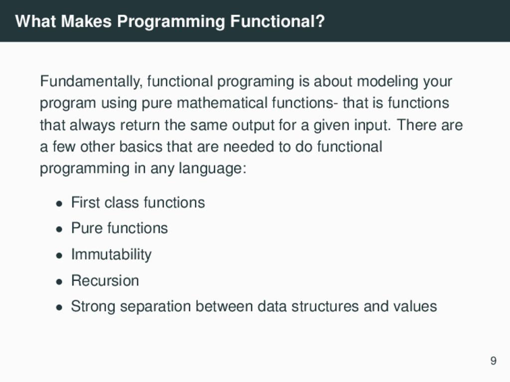 What Makes Programming Functional? Fundamentall...