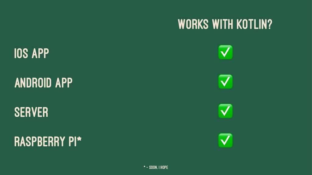 Works With Kotlin? iOS app ✅ Android app ✅ Serv...