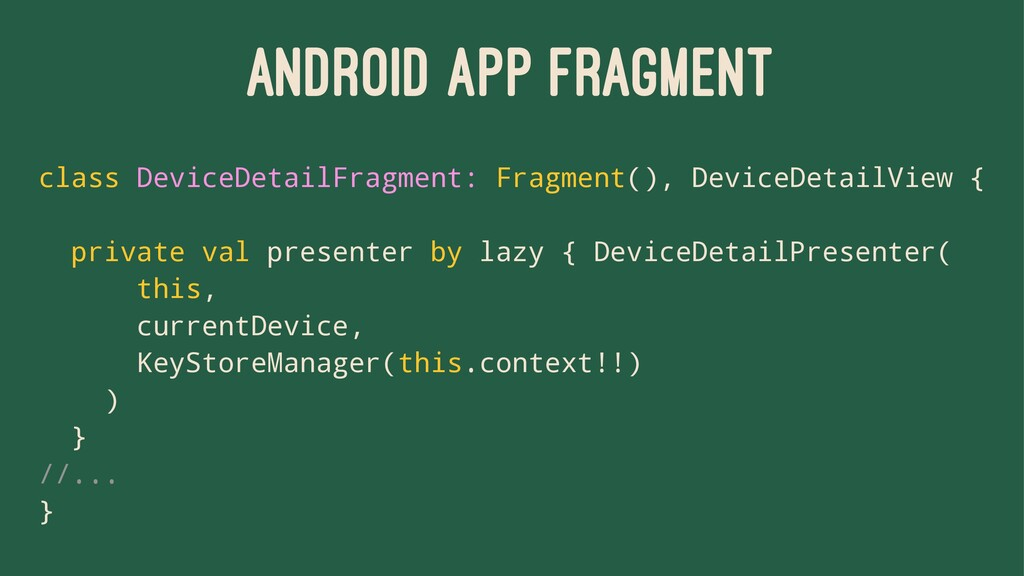 ANDROID APP FRAGMENT class DeviceDetailFragment...