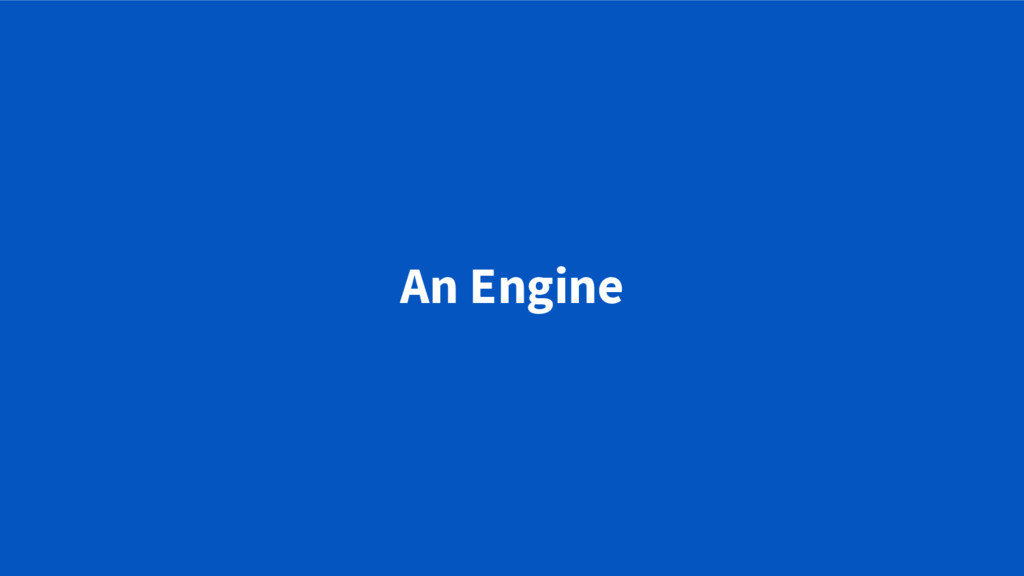 An Engine