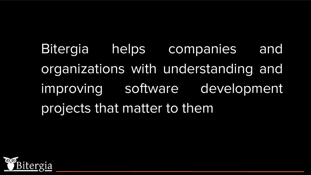 Bitergia helps companies and organizations with...