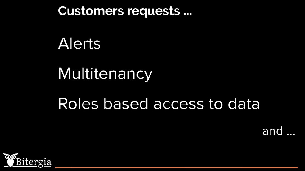 Alerts Multitenancy Roles based access to data ...