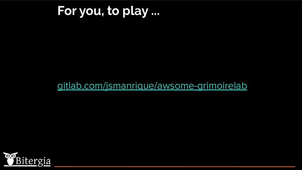 gitlab.com/jsmanrique/awsome-grimoirelab For yo...