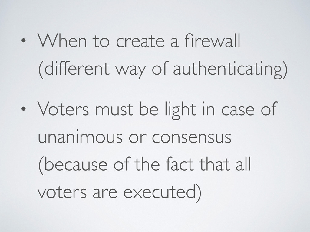• When to create a firewall (different way of au...