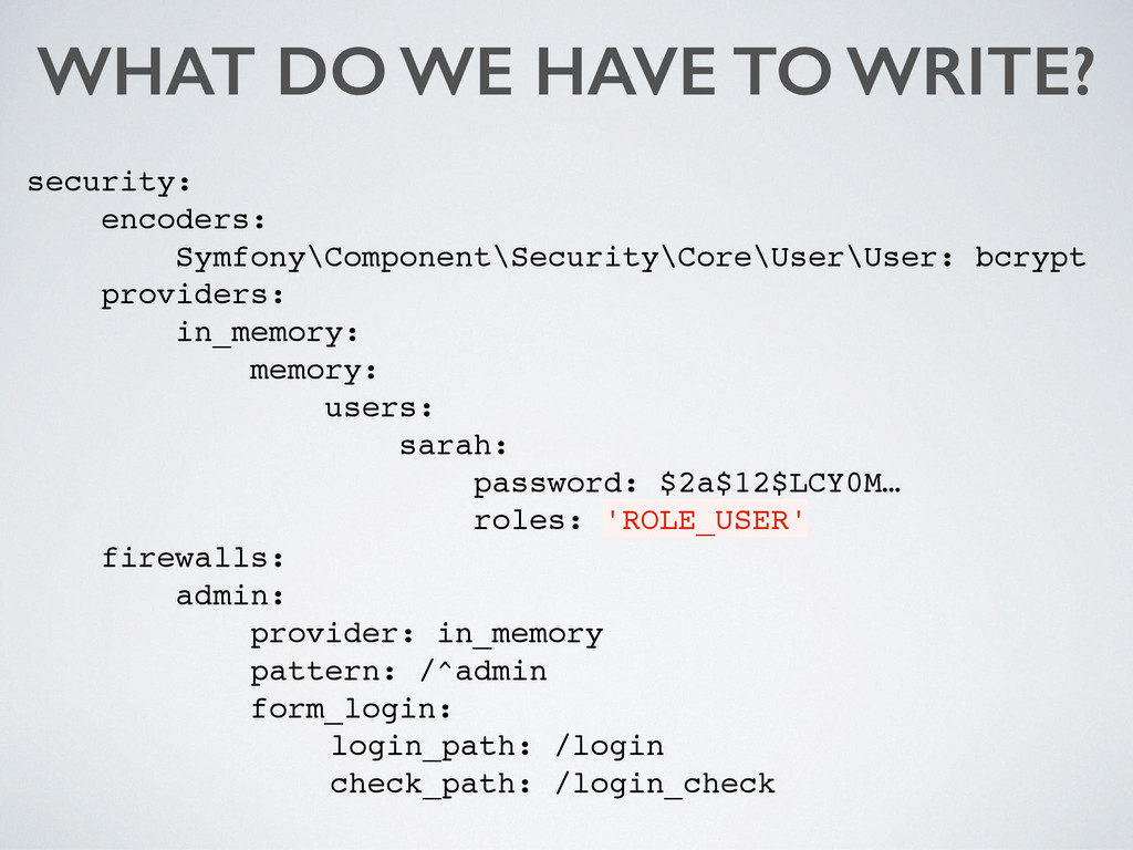 WHAT DO WE HAVE TO WRITE? security: encoders: S...