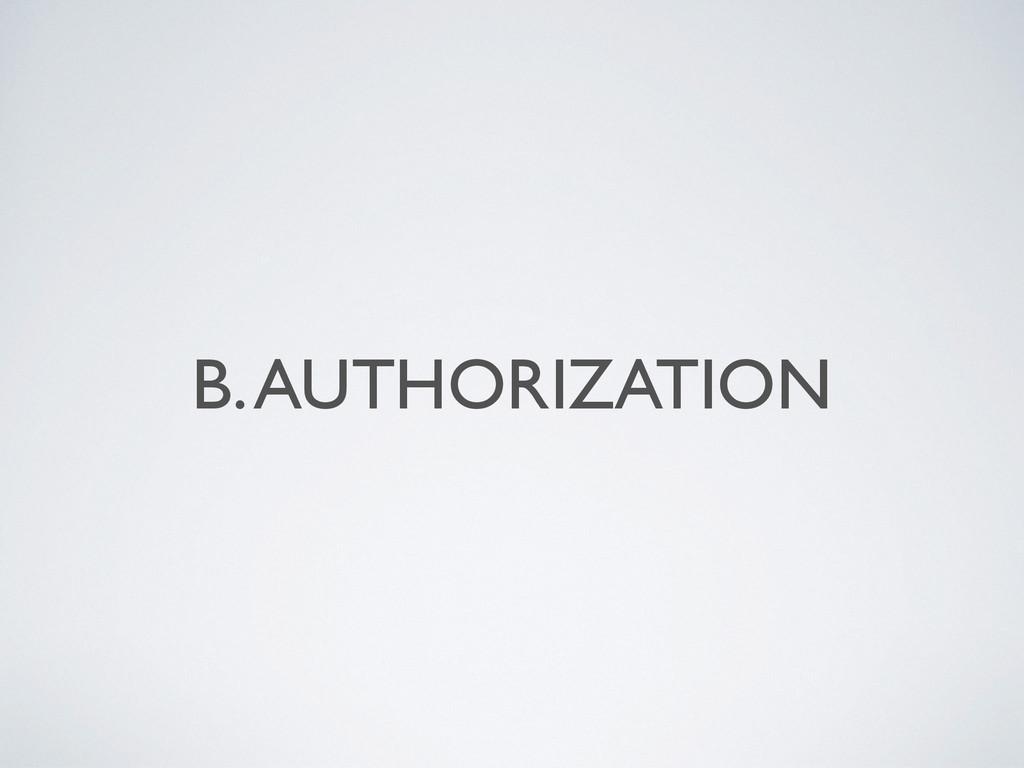 B. AUTHORIZATION