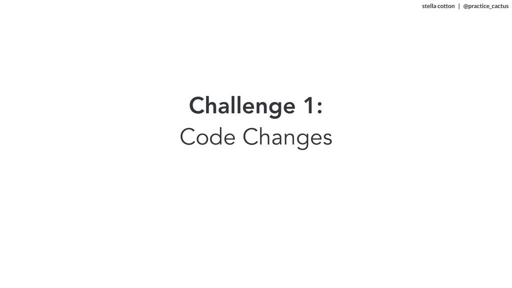 stella cotton   @practice_cactus   Challenge ...