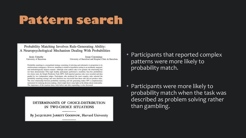 Pattern search • Participants that reported com...