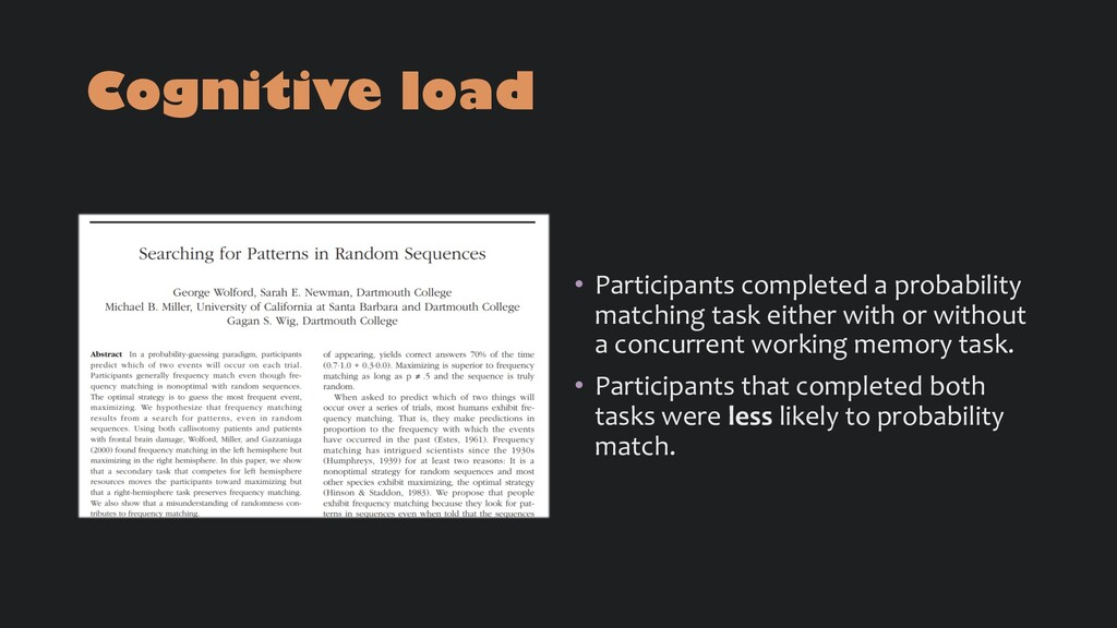 Cognitive load • Participants completed a proba...