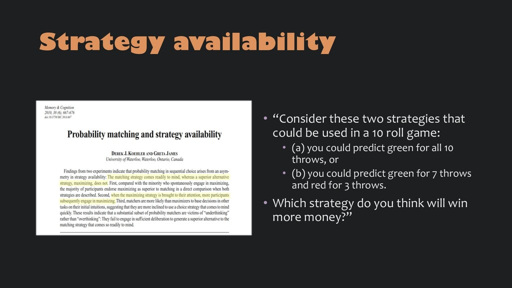 """Strategy availability • """"Consider these two str..."""