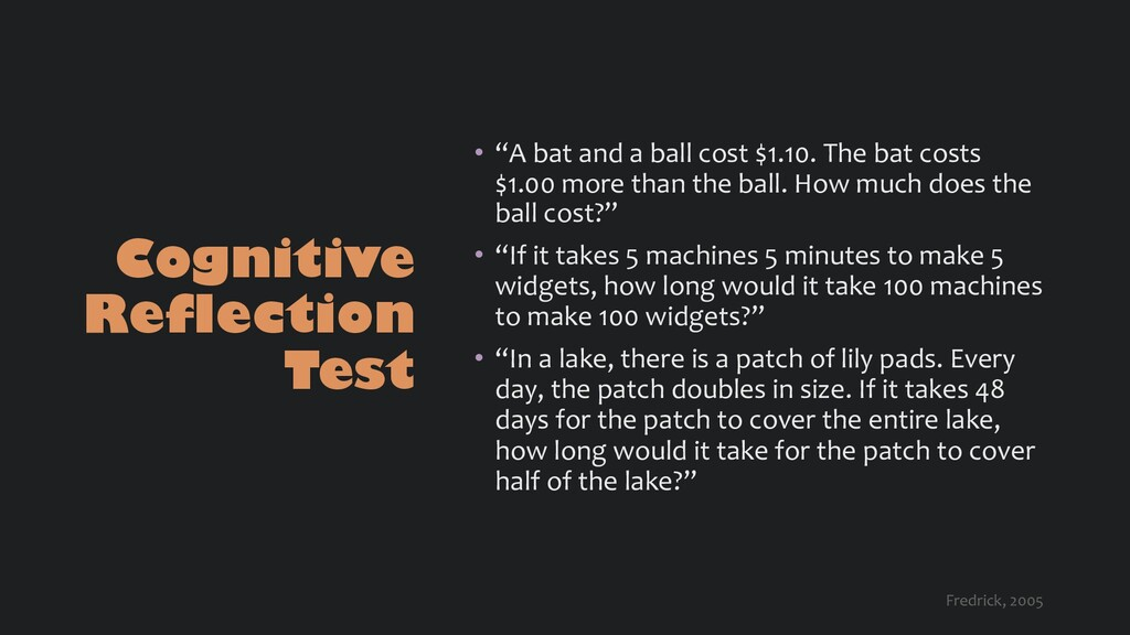 """Cognitive Reflection Test • """"A bat and a ball c..."""