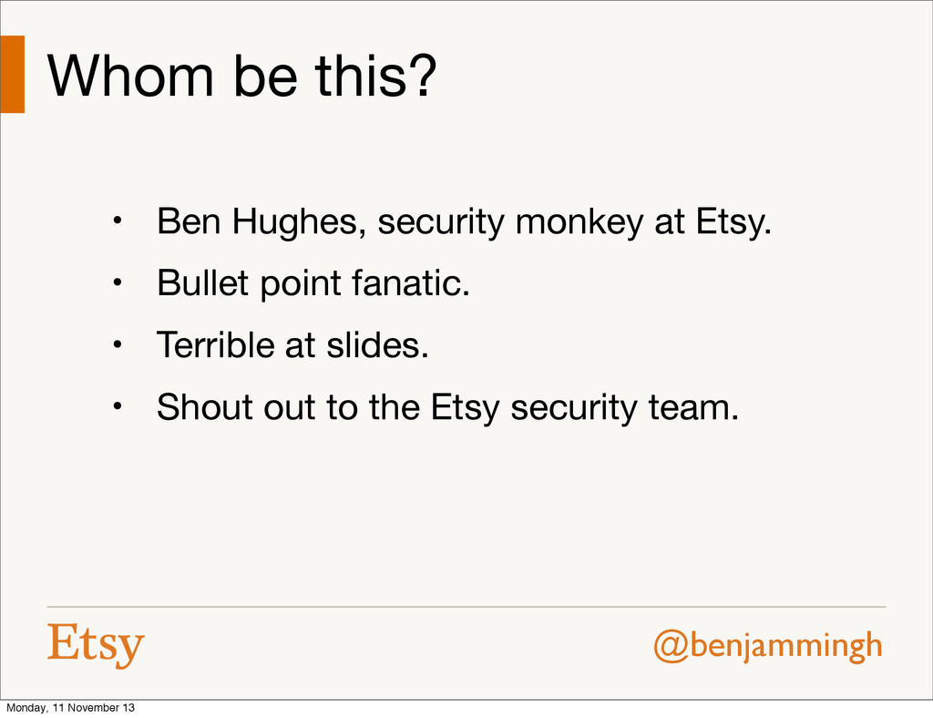@benjammingh Whom be this? • Ben Hughes, securi...