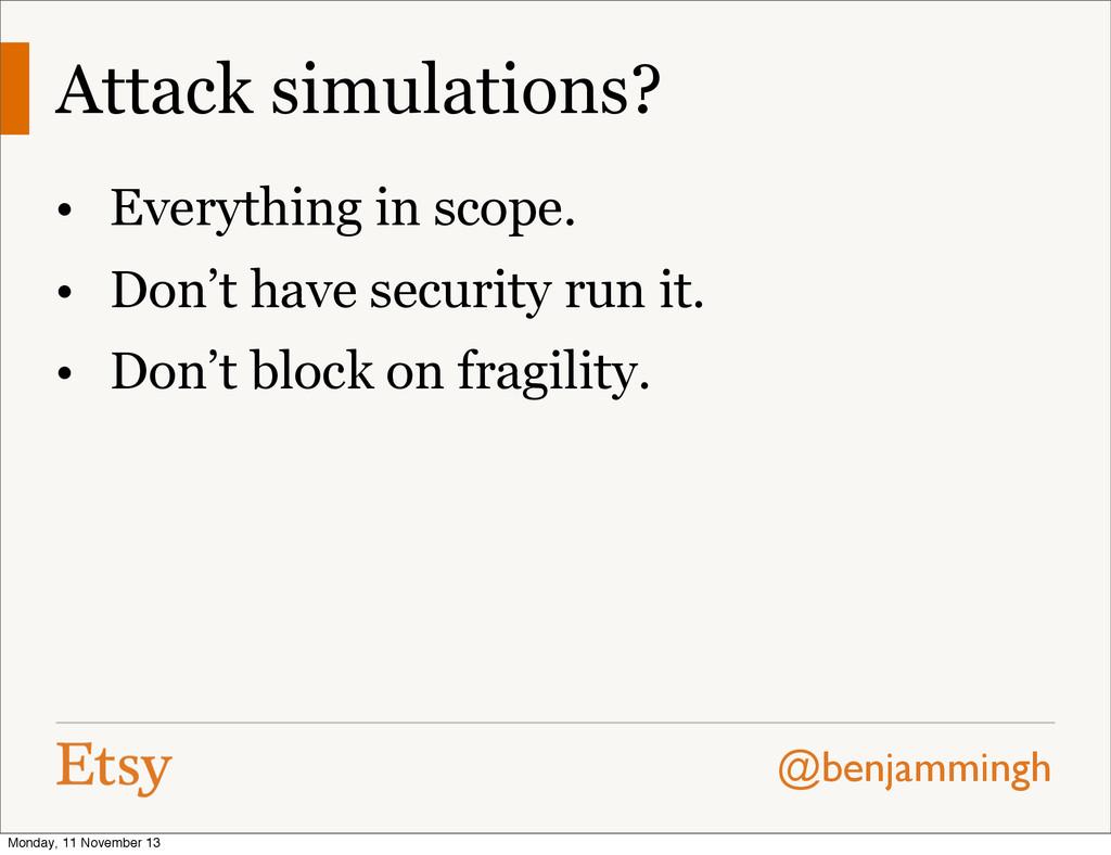 @benjammingh Attack simulations? • Everything i...
