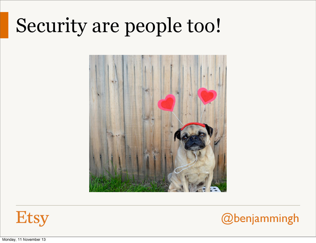 @benjammingh Security are people too! Monday, 1...
