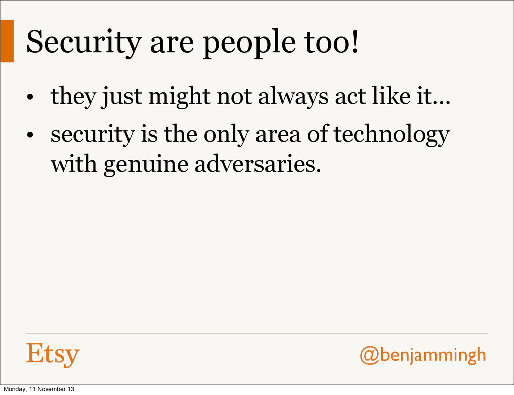@benjammingh Security are people too! • they ju...