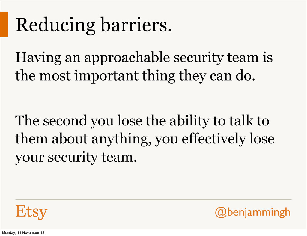 @benjammingh Reducing barriers. Having an appro...