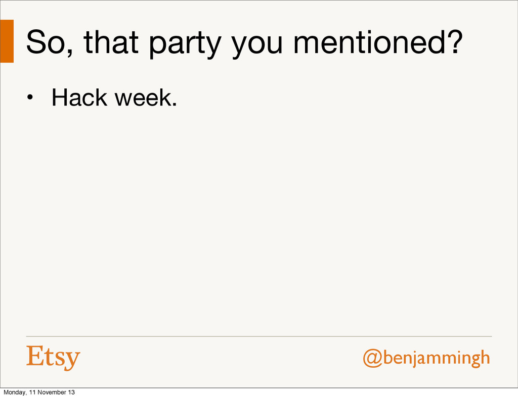 @benjammingh So, that party you mentioned? • Ha...