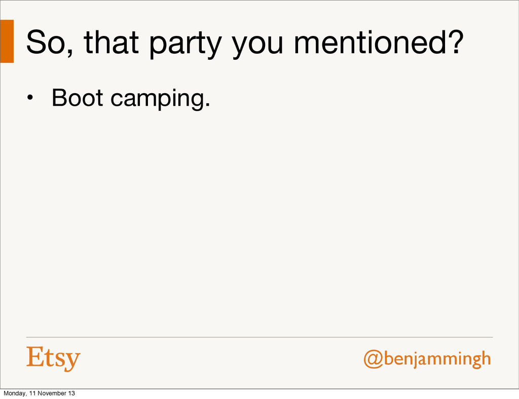 @benjammingh So, that party you mentioned? • Bo...