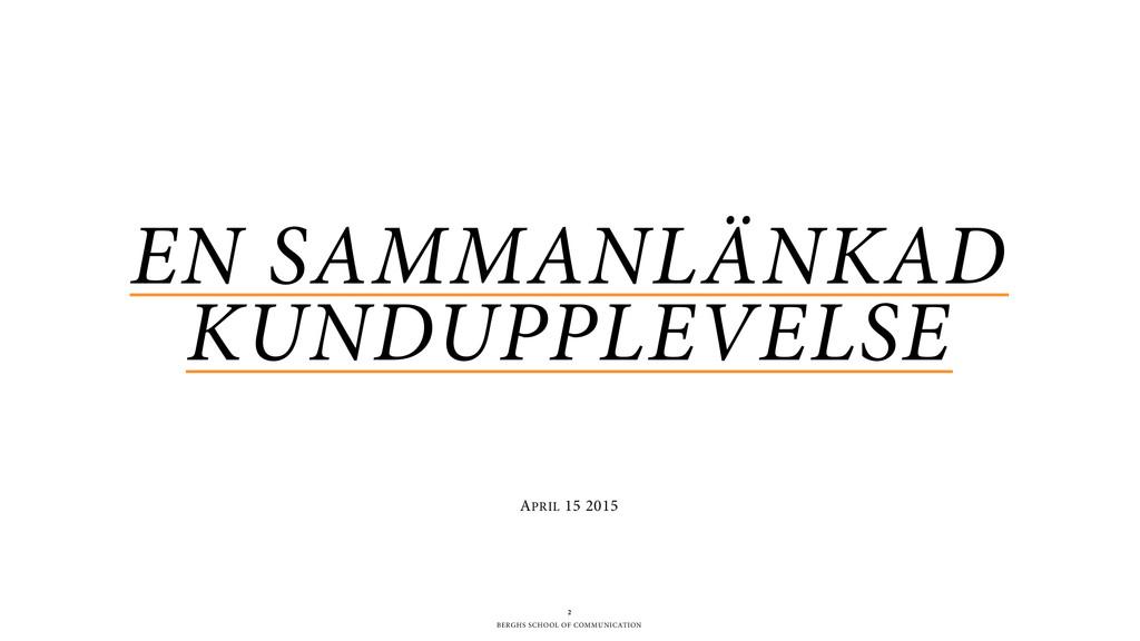 BERGHS SCHOOL OF COMMUNICATION EN SAMMANLÄNKAD ...