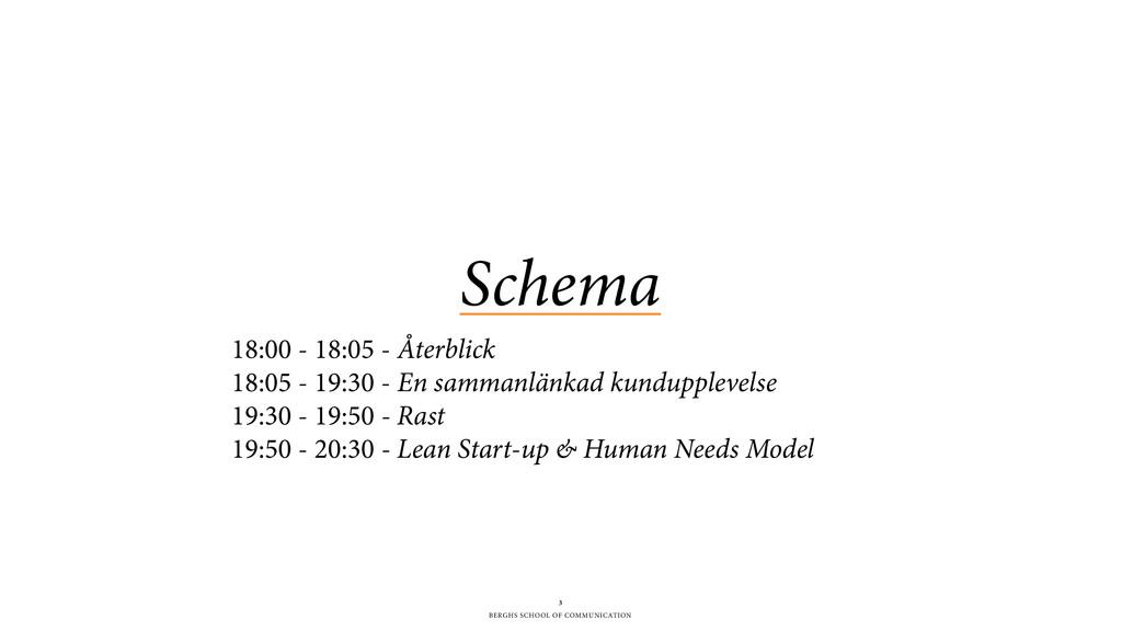 BERGHS SCHOOL OF COMMUNICATION Schema 3 18:00 -...
