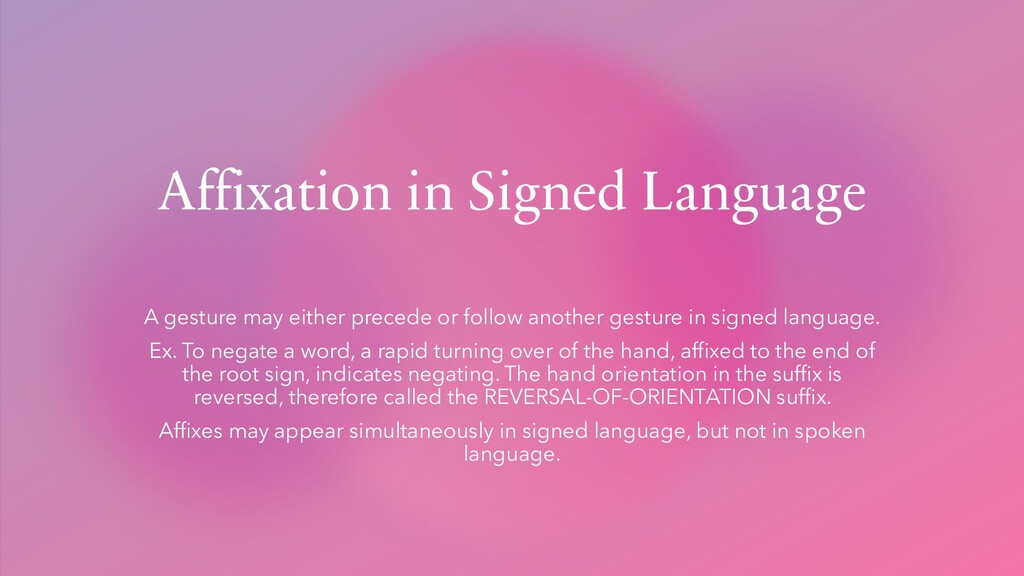 Affixation in Signed Language A gesture may eit...