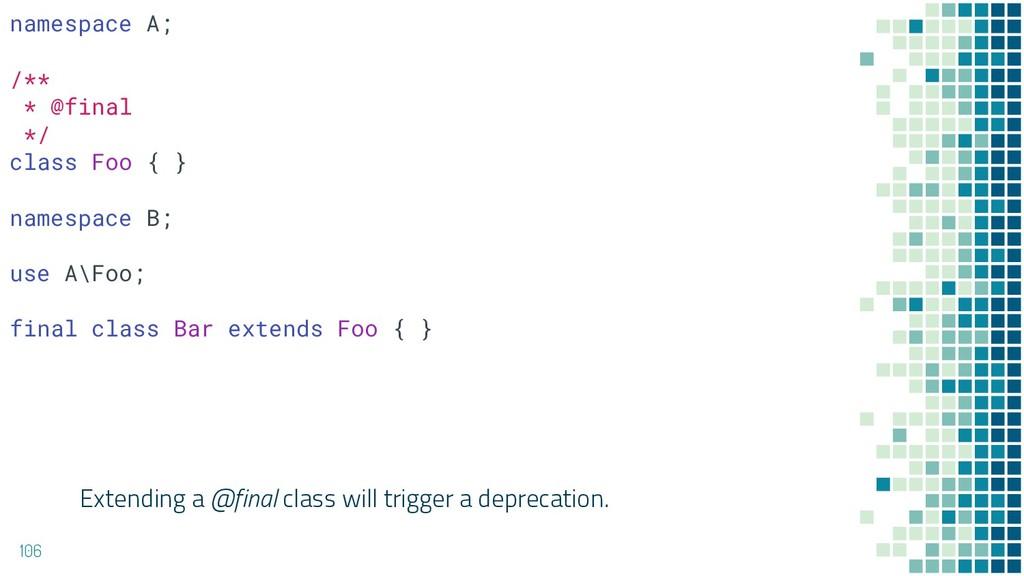 Extending a @final class will trigger a depreca...