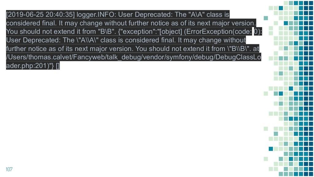 107 [2019-06-25 20:40:35] logger.INFO: User Dep...