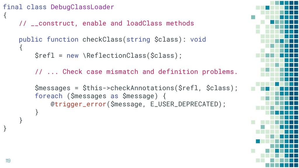 119 final class DebugClassLoader { // __constru...