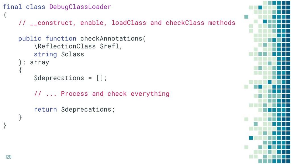 120 final class DebugClassLoader { // __constru...