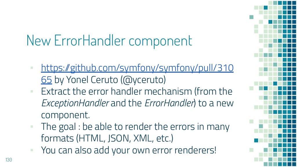 New ErrorHandler component ▪ https:/ /github.co...