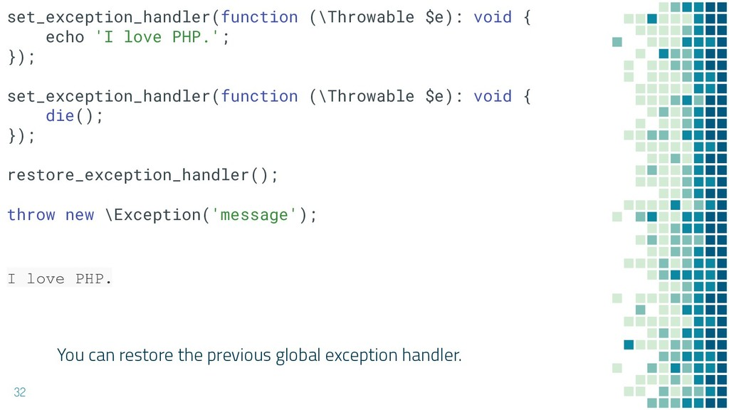 You can restore the previous global exception h...