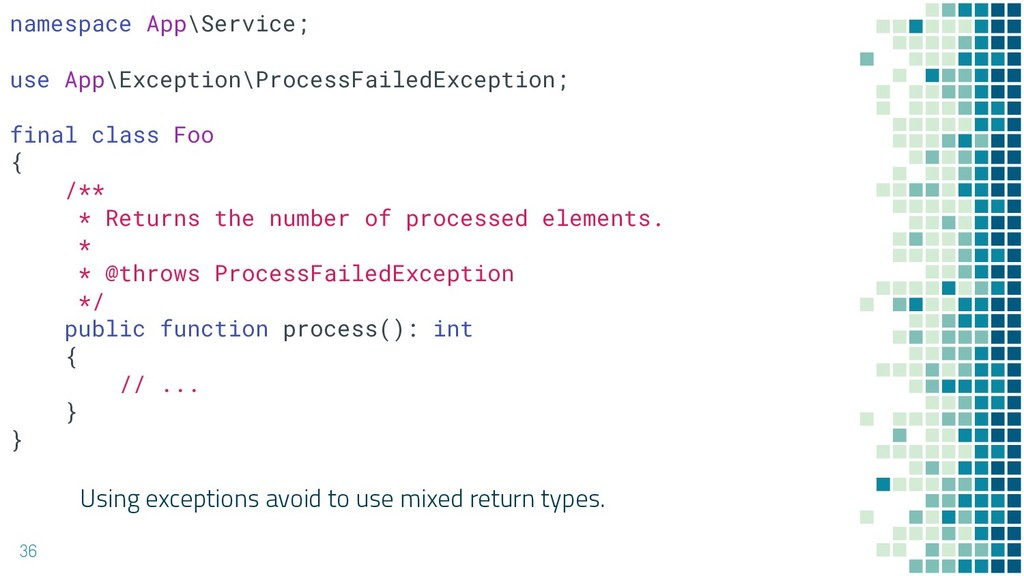 Using exceptions avoid to use mixed return type...
