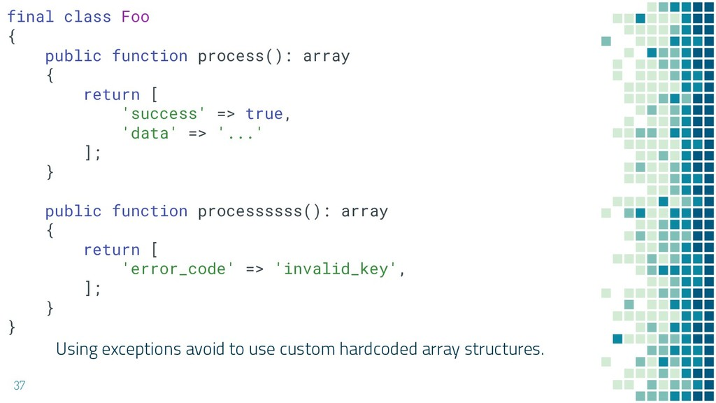 Using exceptions avoid to use custom hardcoded ...