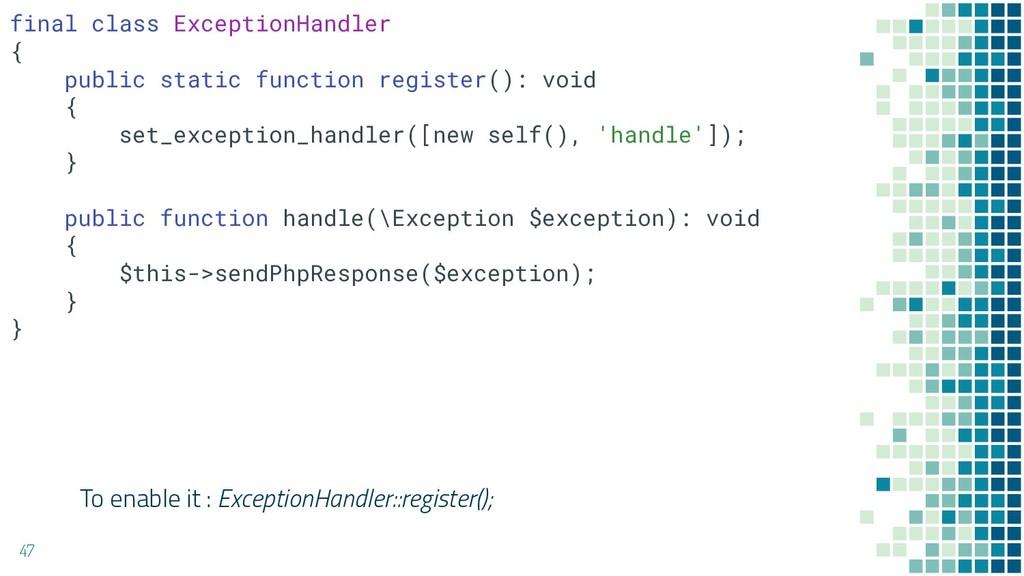 47 final class ExceptionHandler { public static...