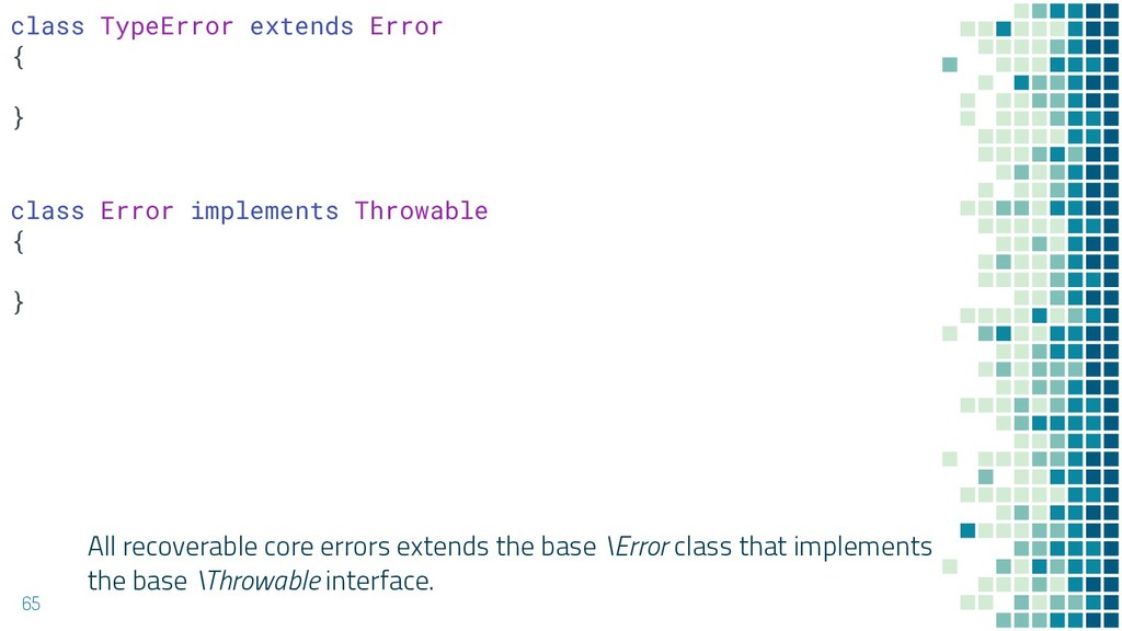All recoverable core errors extends the base \E...