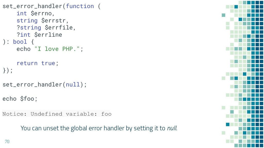 You can unset the global error handler by setti...