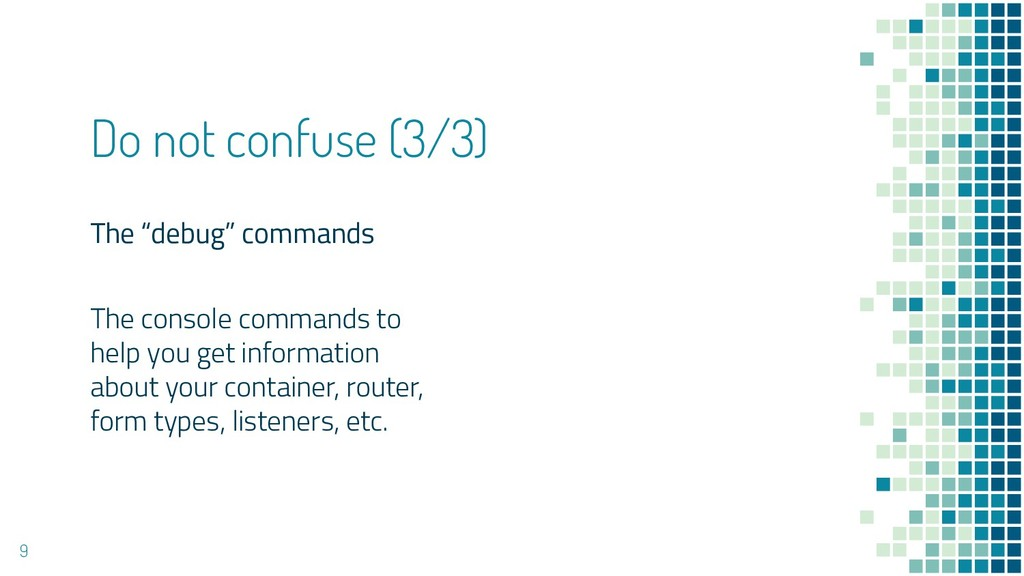 """The """"debug"""" commands The console commands to he..."""