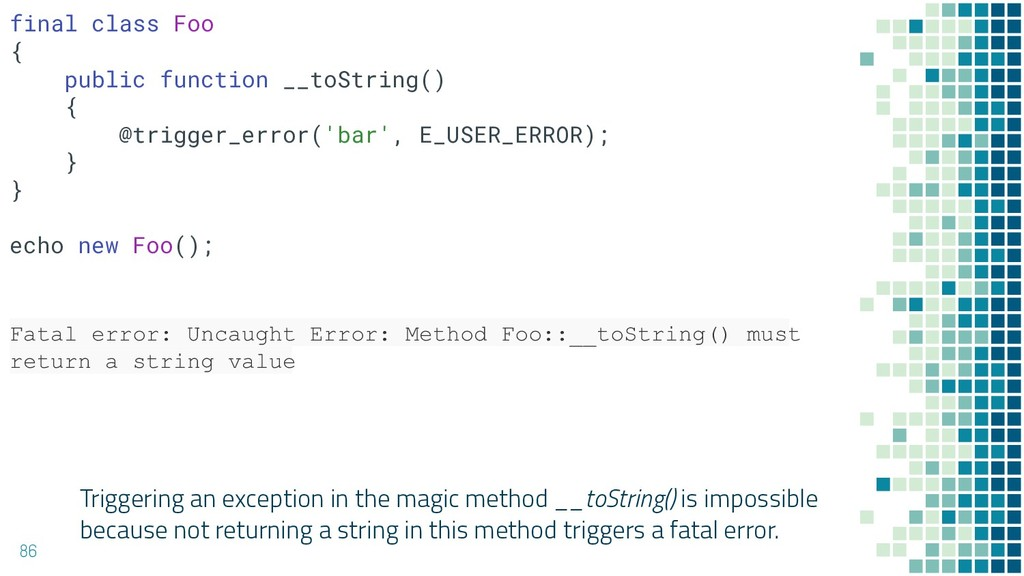 Triggering an exception in the magic method __t...
