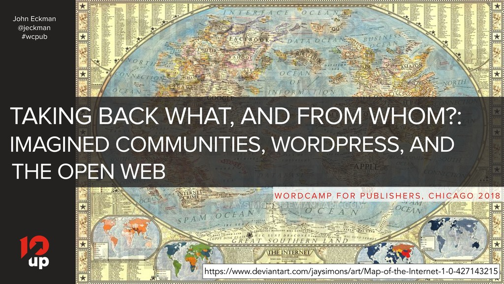 TAKING BACK WHAT, AND FROM WHOM?: IMAGINED COMM...