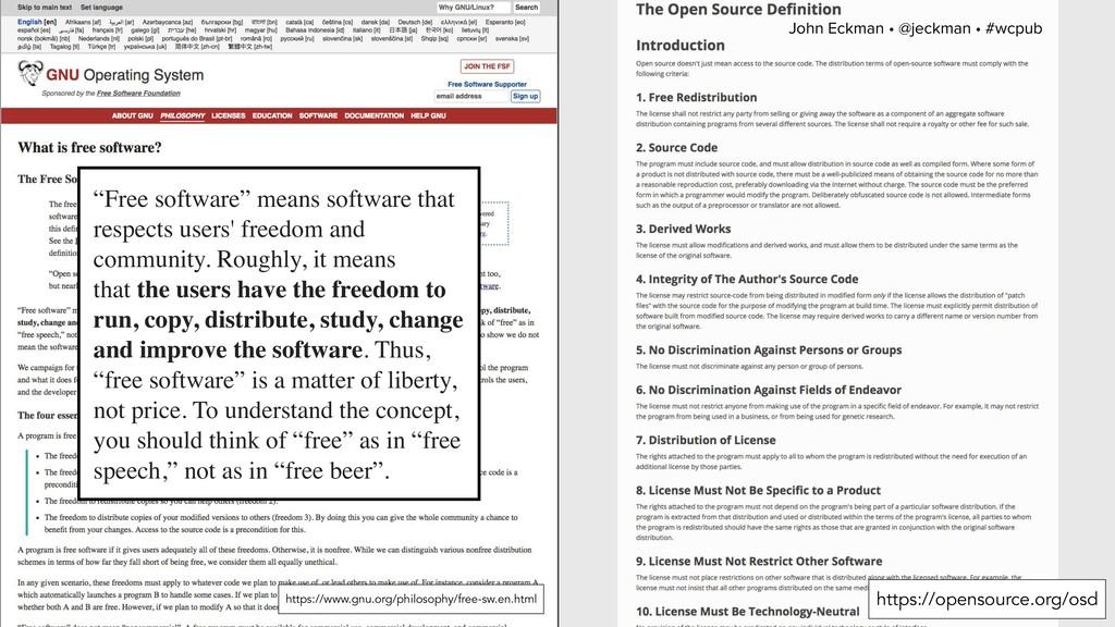 """John Eckman • @jeckman • #wcpub """"Free software""""..."""