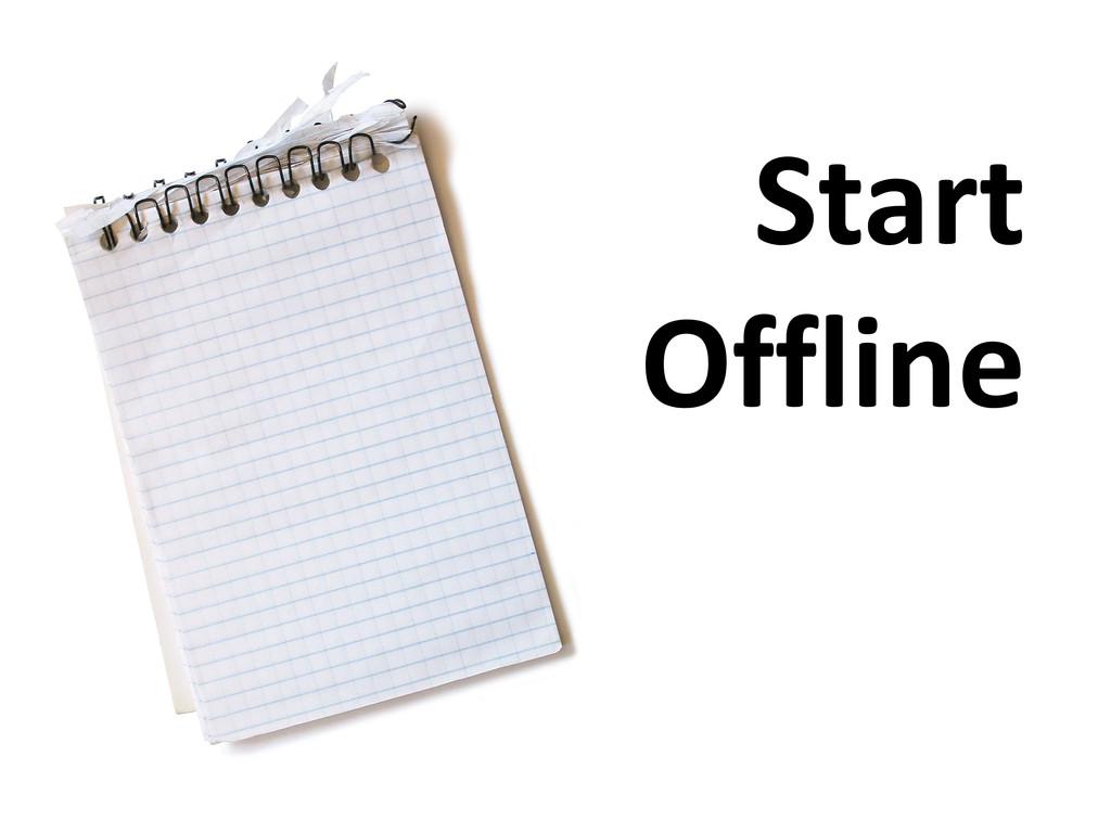 Start Offline